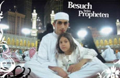 besuch beim propheten dokumentation einer muslimischen. Black Bedroom Furniture Sets. Home Design Ideas